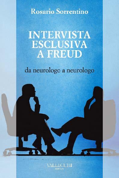 INTERVISTA ESCLUSIVA A FREUD – da neurologo a neurologo