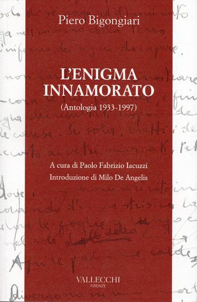 L'ENIGMA INNAMORATO – Antologia 1933-1997