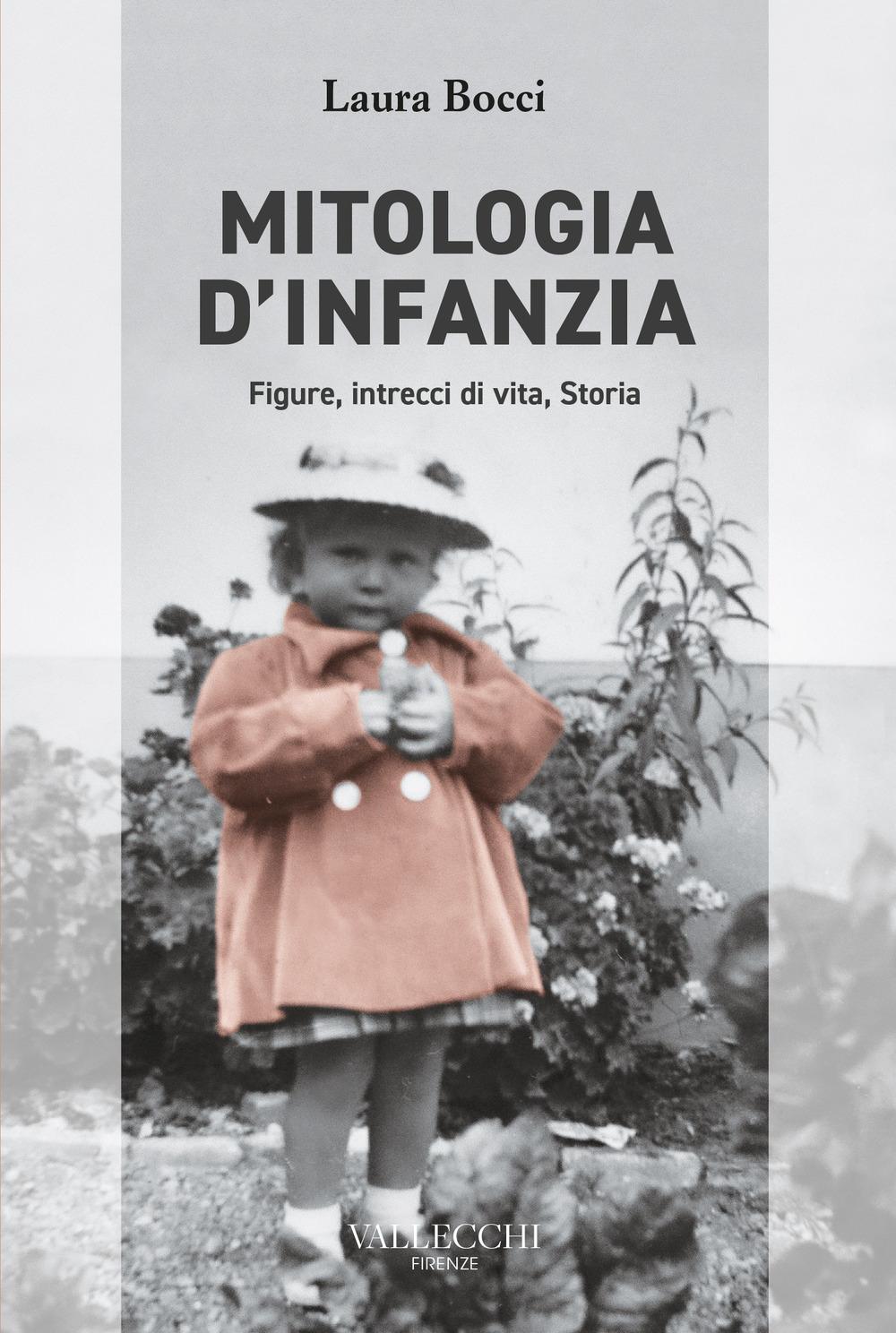 MITOLOGIA D'INFANZIA – Intrecci di vita familiare e Storia