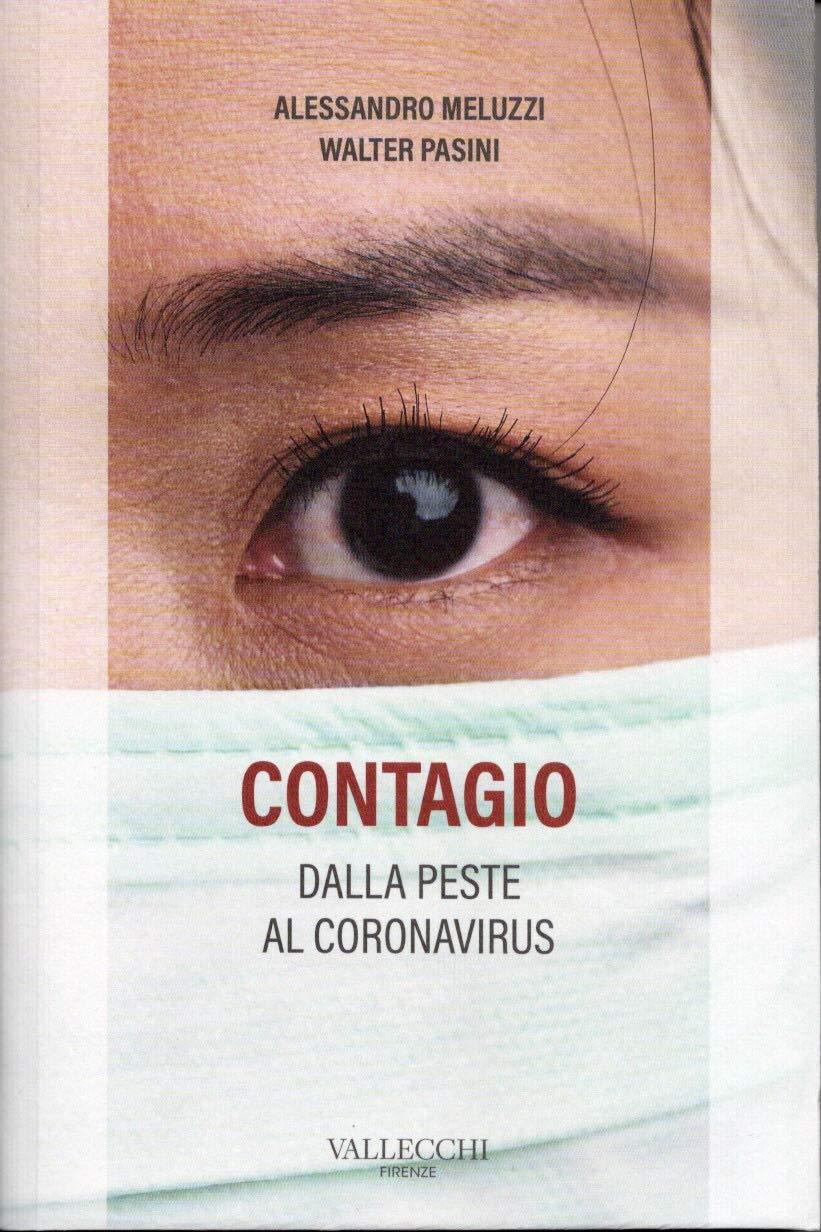 CONTAGIO – Dalla peste al coronavirus