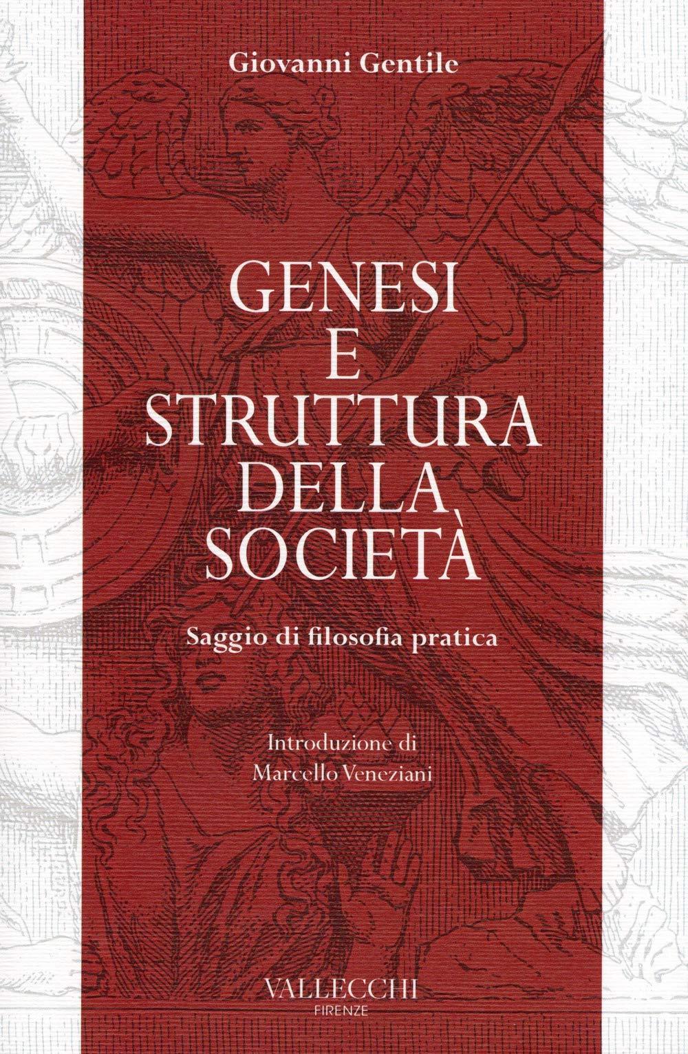 GENESI E STRUTTURA DELLA SOCIETÀ – Saggio di filosofia pratica