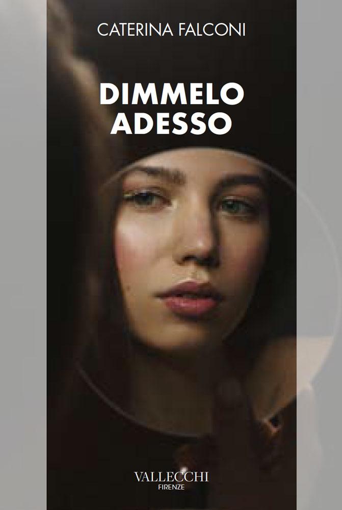 DIMMELO ADESSO